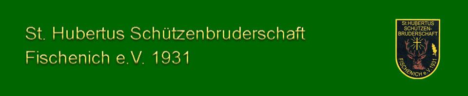 St. Hubertus Schützenbruderschaft Fischenich 1931 e.V.